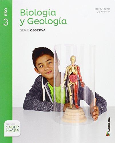 BIOLOGIA Y GEOLOGIA SERIE OBSERVA 3 ESO SABER HACER - 9788468033600