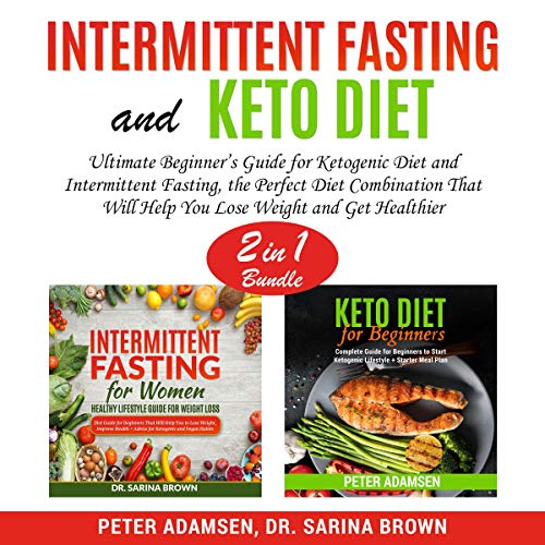 Intermittent Fasting and Keto Diet, 2 in 1 Bundle cover art