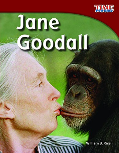 Teacher Created Materials - TIME For Kids Informational Text: Jane Goodall - Grade 3 - Guided Reading Level Q