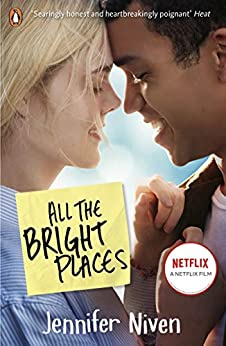 All the Bright Places by [Jennifer Niven]