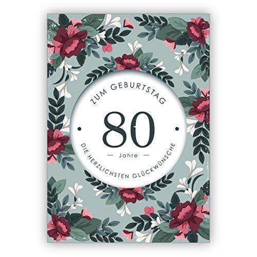 Fijne, elegante verjaardagskaart met decoratieve bloemen voor de 80e verjaardag: 80 jaar de meest hartelijke felicitaties • mooie wenskaarten met enveloppen zakelijk & privé 16 Grußkarten groen