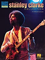 The Stanley Clarke Collection (Bass Recorded Versions)