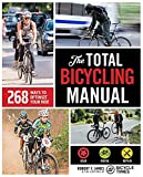 The Total Bicycling Manual: 268 Ways to Optimize Your Ride