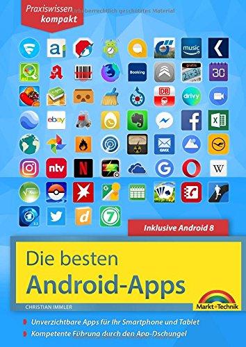 Die besten Android Apps: Für dein Smartphone und Tablet - aktuell zu Android 7 und 8