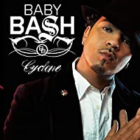 Cyclone [Us Import] by Baby Bash (2007-10-29)
