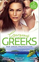 Gorgeous Greeks: Her Greek Proposition: A Deal at the Altar (Marriage by Command) / Married for the Greek's Convenience / a Deal with Demakis