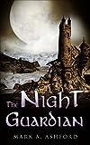 The NighT Guardian (Book Book 1) (English Edition)