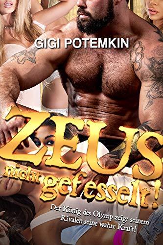 Zeus nicht gefesselt: Der König des Olymp zeigt seinem Rivalen seine wahre Kraft! (Götter des Sex 3)