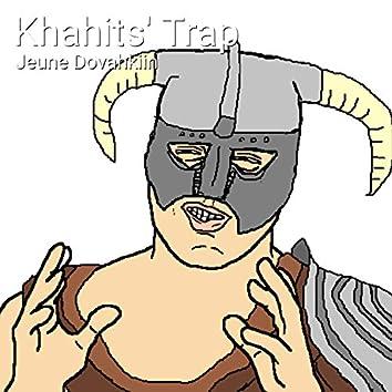 Khahits' trap