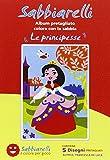 Sabbiarelli Sand-it for Fun - Album Le Principesse: 5 Disegni Adesivi da Colorare con la Sabbia (Non Inclusa), Adatto per Bambini Anni 5+