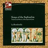 Songs of the Sephardim: Traditional Music of the Spanish Jews
