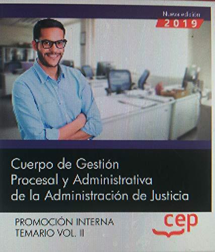Cuerpo de Gestión Procesal y Administrativa de la Administración de Justicia. Promoción Interna. Temario: Oposiciones Justicia Gestión Procesal. Temario. VOL.II: 2