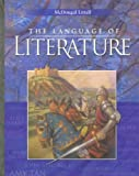 McDougal Littell Language of Literature: Student Edition Grade 10 2006