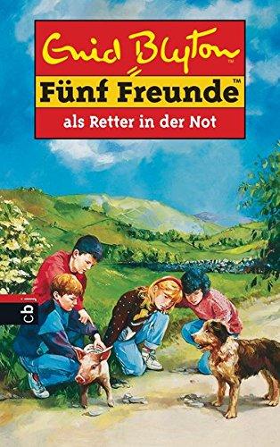 Fünf Freunde, Neubearb., Bd.11, Fünf Freunde als Retter in der Not (Einzelbände, Band 11)