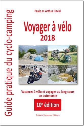 Voyager à vélo : Guide pratique du cyclo-camping