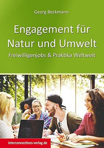 Engagement für Natur und Umwelt: Freiwilligenjobs & Praktika Weltweit (Jobs, Praktika, Studium)
