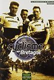 Le Cyclisme en Bretagne