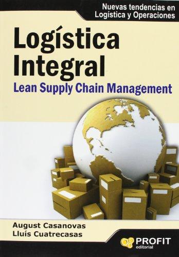 Logística integral: Lean Supply Chain Management