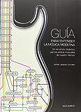 GUÍA PARA ENTENDER LA MÚSICA MODERNA: UN RECORRIDO DIDÁCTICO POR LOS ESTILOS MUSICALES DE NUESTRO TIEMPO