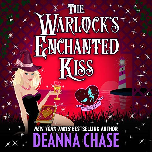 The Warlock's Enchanted Kiss Audiobook By Deanna Chase,                                                                                        Love Spells cover art