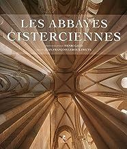 Les abbayes cisterciennes : En France et en Europe
