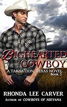 Bighearted Cowboy (Tarnation, Texas Book 5) by [Rhonda Lee Carver]