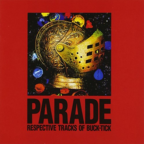 PARADE ~RESPECTIVE TRACKS OF BUCK-TICK~ / Various Artists