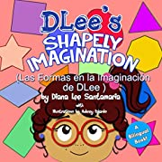 DLee's Shapely Imagination: A Bilingual Story