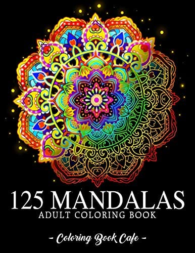 125 Mandalas An Adult Coloring Book Featuring 125 of the World s Most Beautiful Mandalas for product image