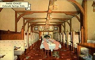 Swiss Chalet, 117 E. Pikes Peak Ave Colorado Springs, Colorado Original Vintage Postcard