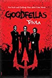 Goodfellas Trivia: Fun Facts and Challenge Quiz about Crime Movie: A Story of Criminal