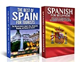 Travel Guide Box Set #8: The Best of Spain For Tourists & Spanish for Beginners (Spain, Beaches in Spain, Restaurants in Spain, Shopping, Travelling to ... Museums, Beaches, Sites, Shopping))