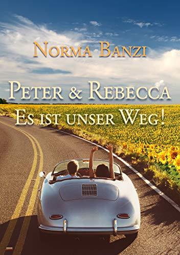 Peter und Rebecca - Es ist unser Weg!: Illustriert (Popstar-Reihe 3)
