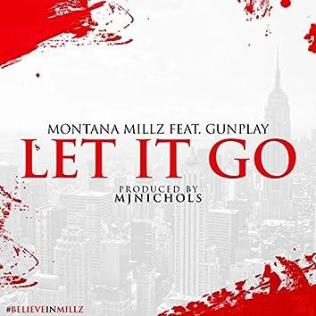 Let It Go (feat. GunPlay)