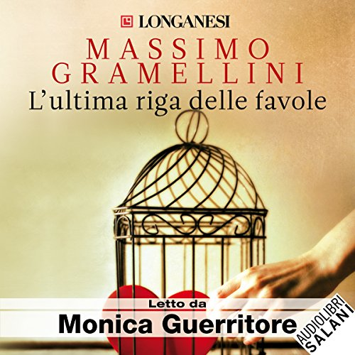 L'ultima riga delle favole                   By:                                                                                                                                 Massimo Gramellini                               Narrated by:                                                                                                                                 Monica Guerritore                      Length: 5 hrs and 47 mins     1 rating     Overall 5.0
