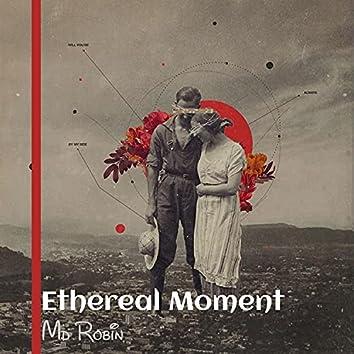 Ethereal Moment (feat. Nahid Hassan Bulbul)