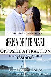 Opposite Attraction (The Keller Family Series Book 3)