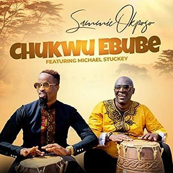 Chukwu Ebube (feat. Michael Stuckey)