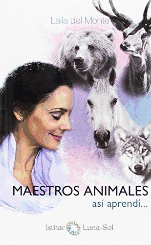 Maestros Animales: Así aprendí...