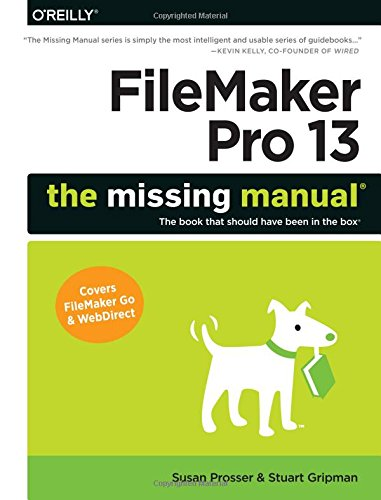 FileMaker Pro 13: The Missing Manual