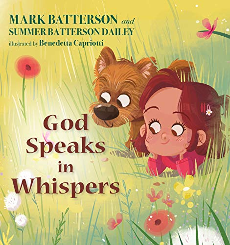 Compare Textbook Prices for God Speaks in Whispers Illustrated Edition ISBN 9780525653851 by Batterson, Mark,Dailey, Summer Batterson,Capriotti, Benedetta