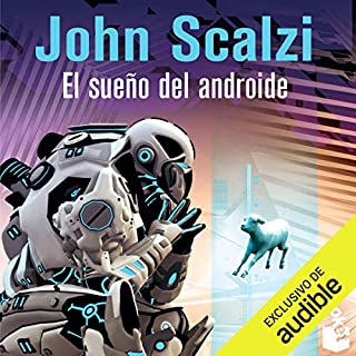 El Sueño del Androide (The Android's Dream) audiobook cover art