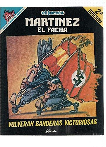 El Jueves: Pendones del Humor numero 025: Martinez el Facha: Volveran banderas...