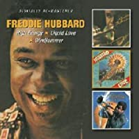 High Energy/Liquid Love/Windjammer / Freddie Hubbard by Freddie Hubbard (2012-02-14)
