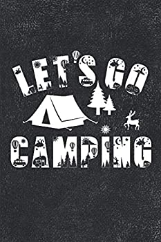 Let s Go Camping  Best Journal To Record Important Trip Information At Each Campsites - Prompt Notebook Gift To Track Your Memories At Camp - Plus 60 .. Smile - Vintage Black Cover 8 x10  Logbook