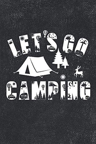 Let's Go Camping: Best Journal To Record Important Trip Information At Each Campsites - Prompt Notebook Gift To Track Your Memories At Camp - Plus 60 ... Smile - Vintage Black Cover 8'x10' Logbook