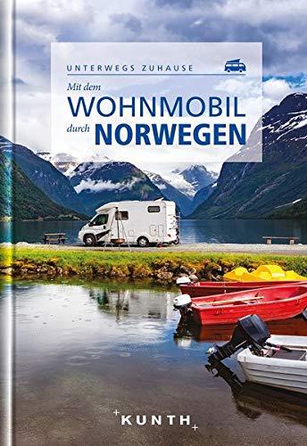 Mit dem Wohnmobil durch Norwegen: Unterwegs zuhause