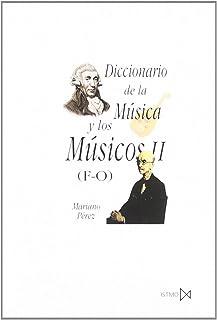 Diccionario de la música y los músicos II (F-O)