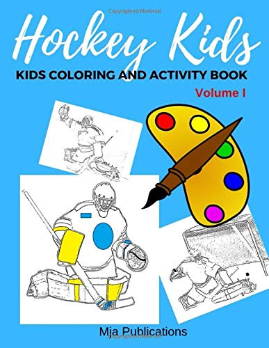 Hockey Kids , Kids Coloring and Activity book ( Volume I )