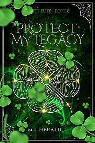 Protect My Legacy (Zenith Elite Book 3) (English Edition)